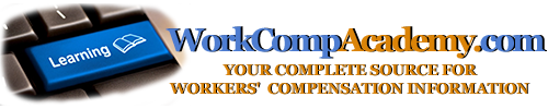 Work Comp Training, Online Courses, Research, News – WorkCompAcademy – Your Complete Source for Workers Compensation Information
